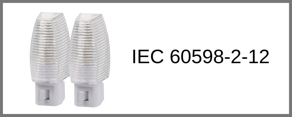 IEC 60598-2-12 Testing  Mains socket-outlet mounted nightlights