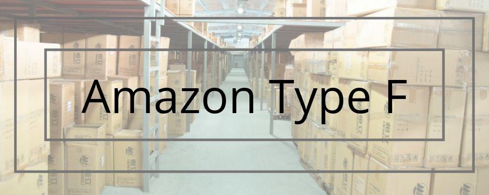 Amazon Type F